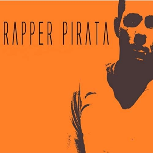 Who is Rapper Pirata?