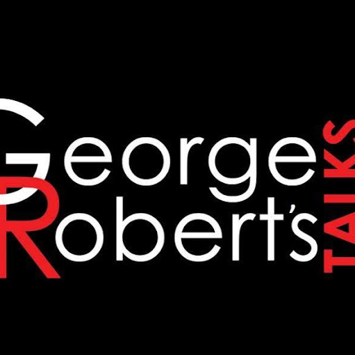 Who is George Roberts Talks?