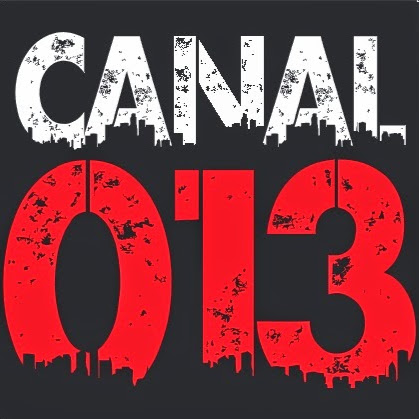 Who is CANAL 013?