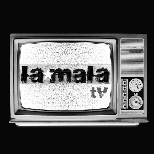 Who is La mala TV?