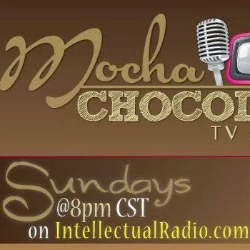 "Who is MOCHA CHOCOLATE ""MOCHA CHOCOLATE TV"" TV & RADIO?"