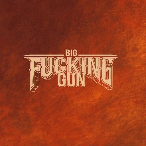 Who is Big Fucking Gun?