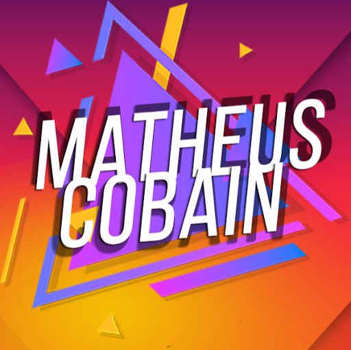 Who is MaTheus Cobain?