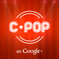 Who is C-Pop on Google+ 華語流行音樂圈?