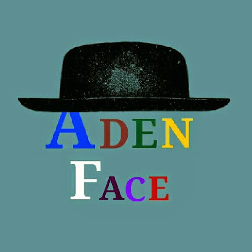 Who is ADEN FACE?