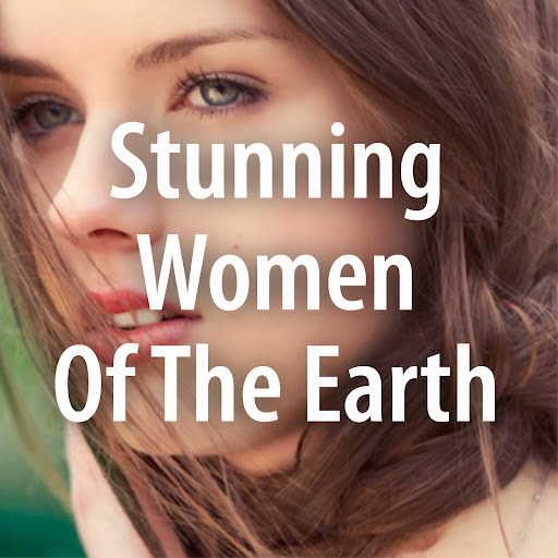 Who is Stunning Women Of Earth?