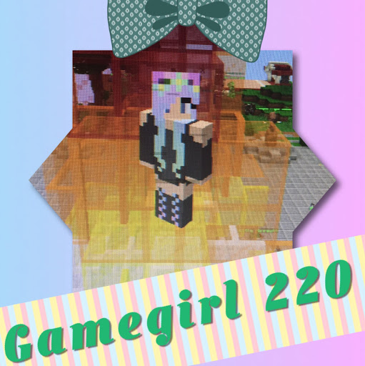 Who is gamegirl gaming220?