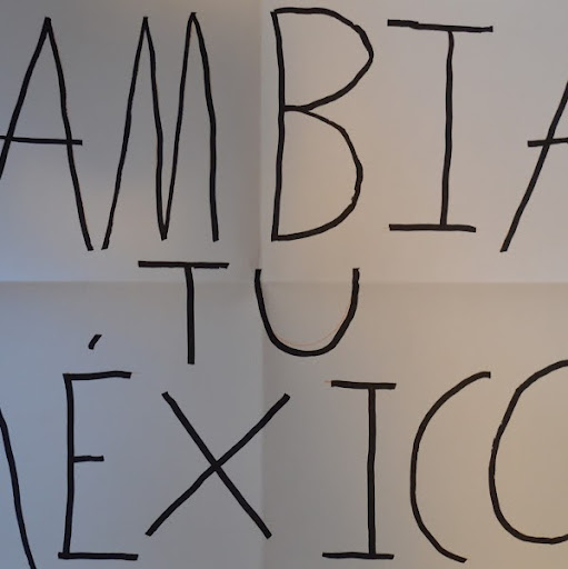Who is Cambia Tu Méxic o.?