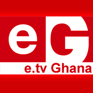 Who is e.tv Ghana?