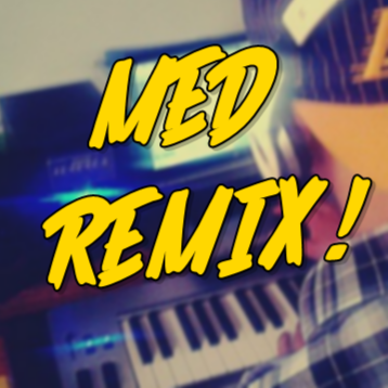 Who is MÉD REMIX?